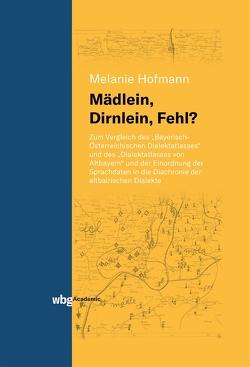 Mädlein, Dirnlein, Fehl? von Hofmann,  Melanie