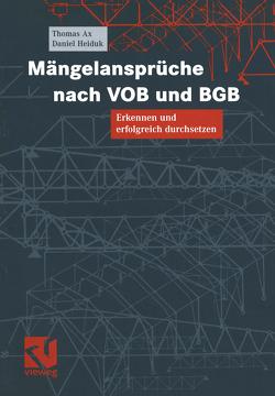 Mängelansprüche nach VOB und BGB von Ax,  Thomas, Heiduk,  Daniel