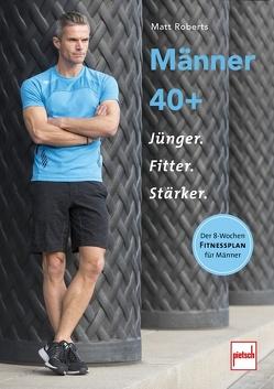 Männer 40 + von Roberts,  Matt