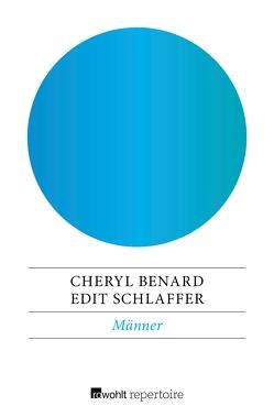 Männer von Benard,  Cheryl, Schlaffer,  Edit