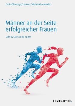 Männer an der Seite erfolgreicher Frauen von Conin-Ohnsorge,  Vanessa, Lackner,  Martina, Weinländer-Mölders,  Angelika