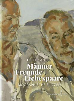 Männer – Freunde – Liebespaare von Allers,  Dieter