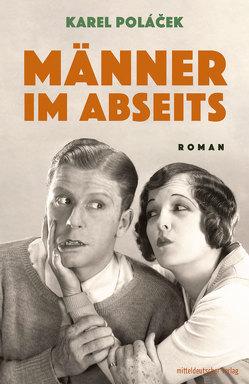 Männer im Abseits von Poláček,  Karel, Soswinski,  Herta, Soswinski,  Sylvia