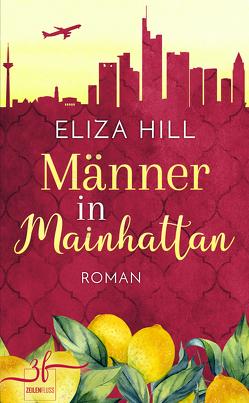 Männer in Mainhattan von Hill,  Eliza