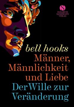Männer, Männlichkeit und Liebe von Hart,  Fabian, Hooks,  Bell, Nechyba,  Daphne