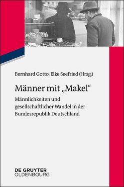 """Männer mit """"Makel"""" von Gotto,  Bernhard, Seefried,  Elke"""