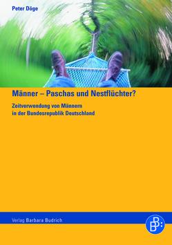 Männer – Paschas und Nestflüchter? von Döge,  Peter