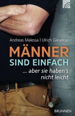 Männer sind einfach von Giesekus,  Ulrich, Malessa,  Andreas