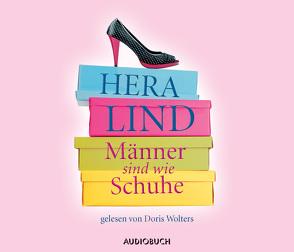 Männer sind wie Schuhe von Lind,  Hera, Wollny,  Julian, Wolters,  Doris