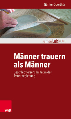 Männer trauern als Männer von Müller,  Monika, Oberthür,  Günter