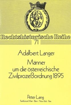 Männer um die österreichische Zivilprozeßordnung 1895