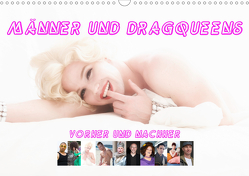 Männer und Dragqueens (Wandkalender 2021 DIN A3 quer) von Werner / Wernerimages,  Peter