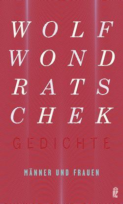 Gedichte / Männer und Frauen von Wondratschek,  Wolf
