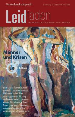 Männer und Krisen – Trauer im Fokus von Bürgi,  Dorothee, Melching,  Heiner, Metz,  Christian