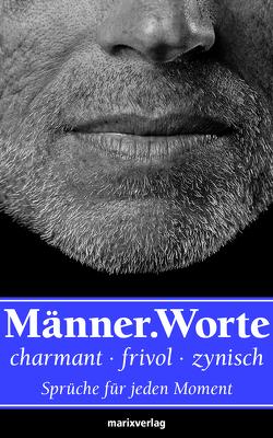 Männer.Worte von Autoren,  Diverse