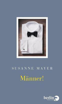 Männer! von Mayer,  Susanne
