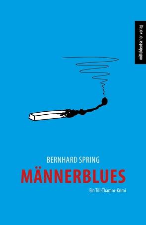 Männerblues von Spring,  Bernhard