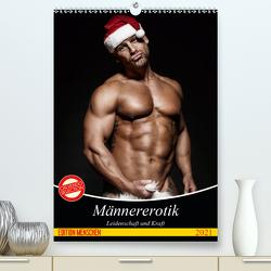 Männererotik. Leidenschaft und Kraft (Premium, hochwertiger DIN A2 Wandkalender 2021, Kunstdruck in Hochglanz) von Stanzer,  Elisabeth