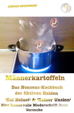 Männerkartoffeln von Wichmann,  Stefan