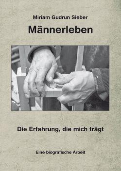 Männerleben von Sieber,  Miriam Gudrun