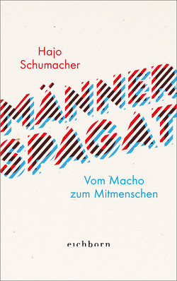 Männerspagat von Schumacher,  Hajo
