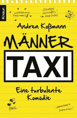 Männertaxi von Kossmann,  Andrea