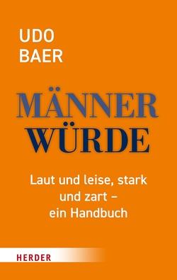Männerwürde von Baer,  Udo