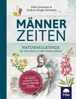 Männerzeiten von Germann,  Peter, Zeuge-Germann,  Gudrun