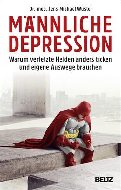 Männliche Depression von Wüstel,  Jens-Michael
