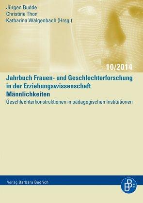 Männlichkeiten von Budde,  Juergen, Thon,  Christine, Walgenbach,  Katharina