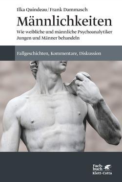 Männlichkeiten von Dammasch,  Frank, Quindeau,  Ilka