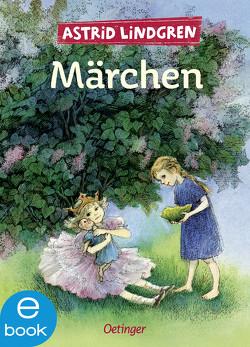 Märchen von Kapoun,  Senta, Kornitzky,  Anna-Liese, Lindgren,  Astrid, Peters,  Karl Kurt, Wikland,  Ilon