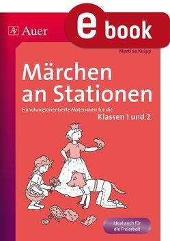 Märchen an Stationen von Knipp,  Martina