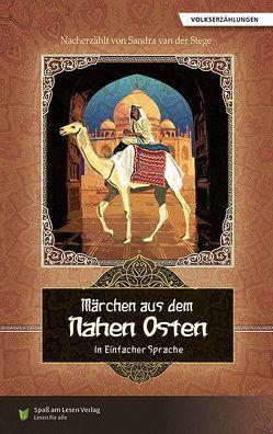 Märchen aus dem Nahen Osten von Spaß am Lesen Verlag GmbH, Stoll,  Bettina, van der Stege,  Sandra