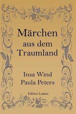 Märchen aus dem Traumland von Peters,  Paula, Wind,  Insa