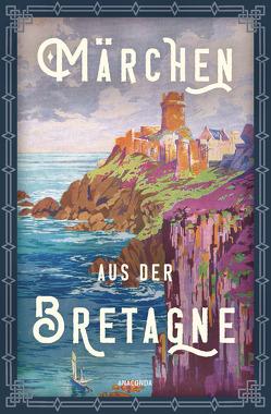 Märchen aus der Bretagne von Ackermann,  Erich