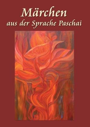 Märchen aus der Sprache Paschai von Abdul,  Hakim