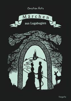 Märchen aus Lugabugien von Peitz,  Christian