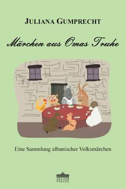 Märchen aus Omas Truhe von Gumprecht,  Juliana, Lountos,  Joannis