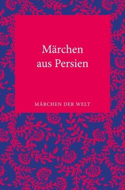 Märchen aus Persien von Hoepfner,  Inge