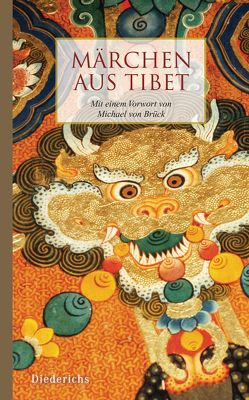 Märchen aus Tibet von Brück,  Michael von, Diederichs Verlag