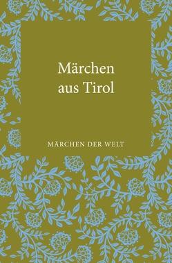 Märchen aus Tirol von Petzoldt,  Leander