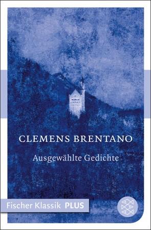Märchen / Ausgewählte Gedichte von Brentano,  Clemens, Rölleke,  Heinz