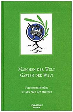 Märchen der Welt – Gärten der Welt von Europäische Märchengesellschaft