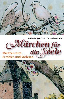 Märchen für die Seele von Dickerhoff,  Heinrich, Lox,  Harlinda