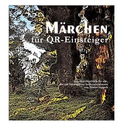 Märchen für QR-Einsteiger von Seppelt,  Dieter