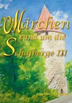 Märchen rund um die Schafberge von Lagemann,  Joachim