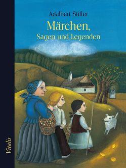 Märchen, Sagen und Legenden von Müllerová,  Lucie, Stifter,  Adalbert