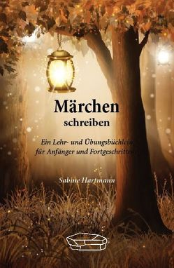 Märchen schreiben von Hartmann,  Sabine