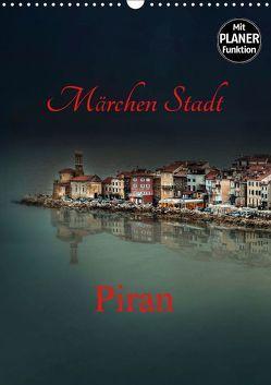 Märchen Stadt Piran (Wandkalender 2019 DIN A3 hoch) von Rajbar,  Ludvik